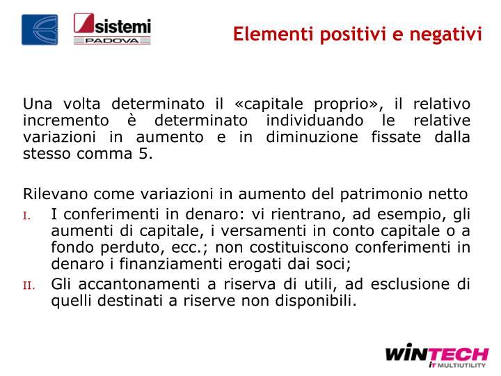 Elementi positivi e negativi