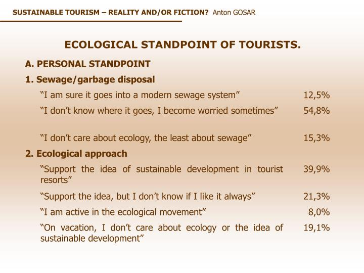 Tab. 2: ECOLOGICAL BEHAVIOR AND STANDPOINT OF TOURISTS, 2002