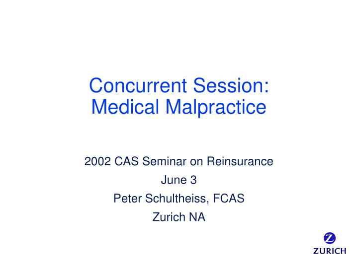 Concurrent session medical malpractice