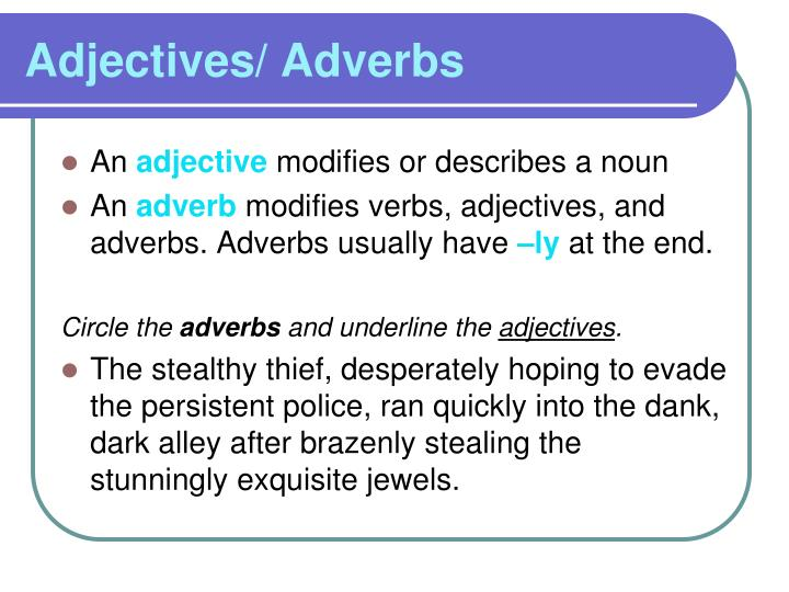 Adjectives/ Adverbs
