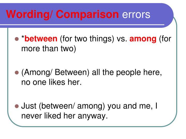 Wording/ Comparison