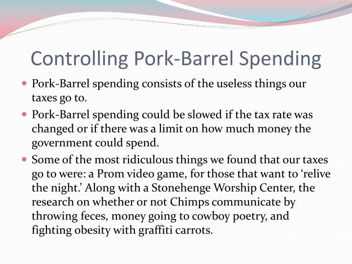 Controlling pork barrel spending