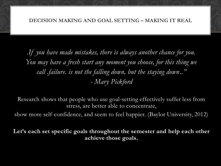 Decision making and goal setting – making it real