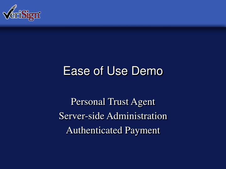 Ease of Use Demo