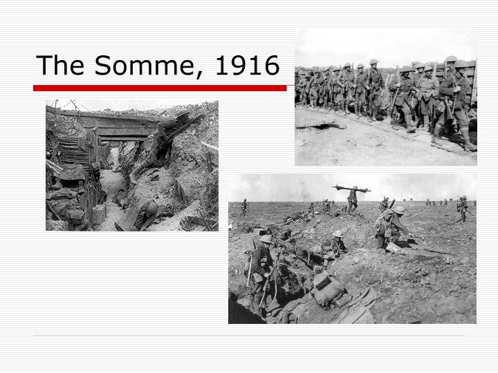 The Somme, 1916
