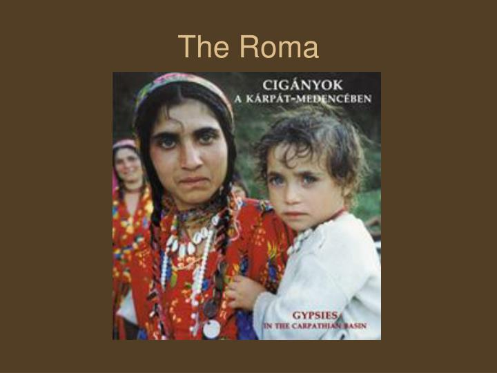 The Roma