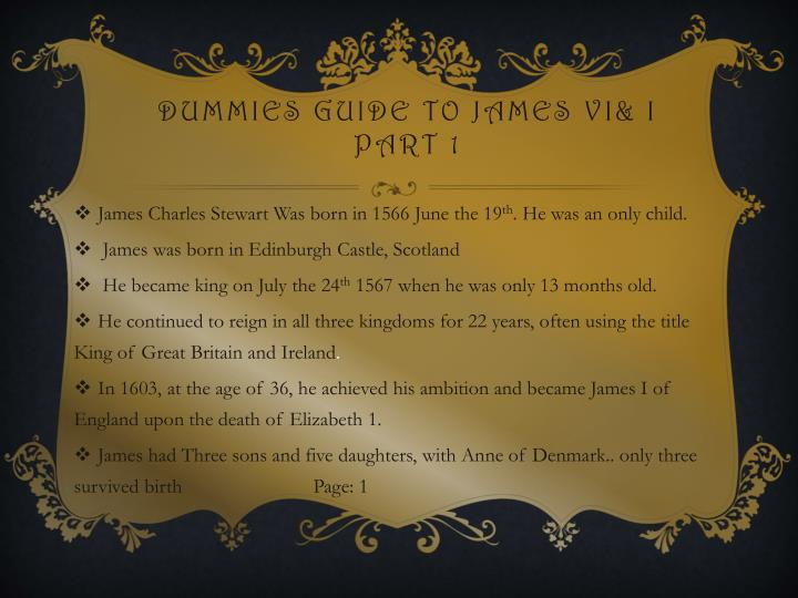 Dummies guide to James VI& I part 1