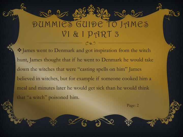 Dummies guide to James VI & I part 3