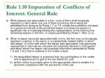 rule 1 10 imputation of conflicts of interest general rule