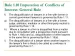 rule 1 10 imputation of conflicts of interest general rule2