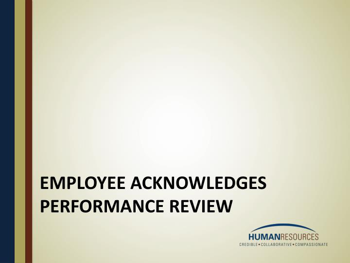 Employee acknowledges performance review
