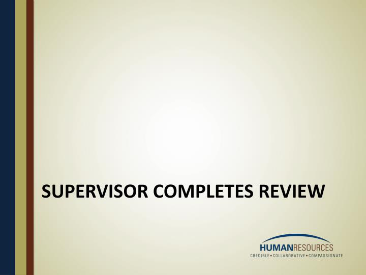 supervisor completes review