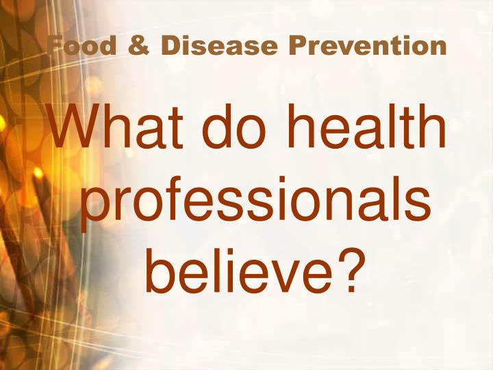 Food & Disease Prevention