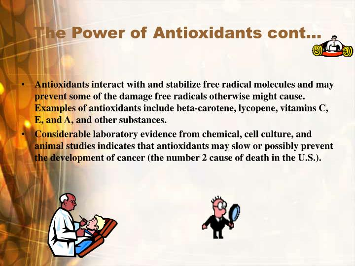 The Power of Antioxidants cont…