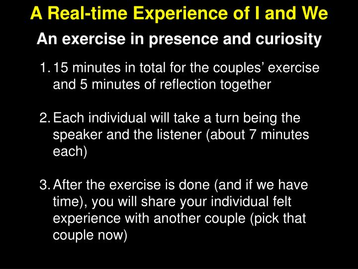 A Real-time Experience of I and We