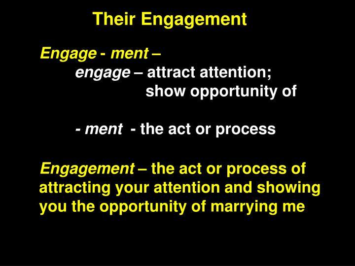 Their Engagement
