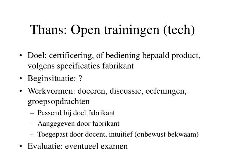 Thans: Open trainingen (tech)
