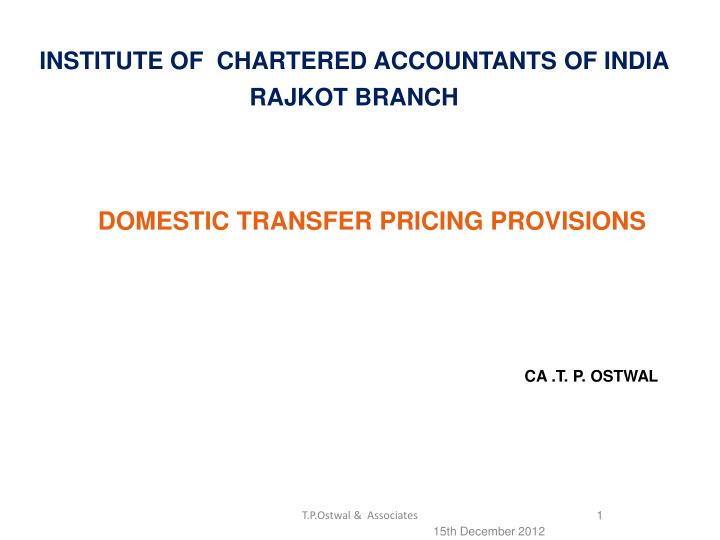 Domestic transfer pricing provisions ca t p ostwal