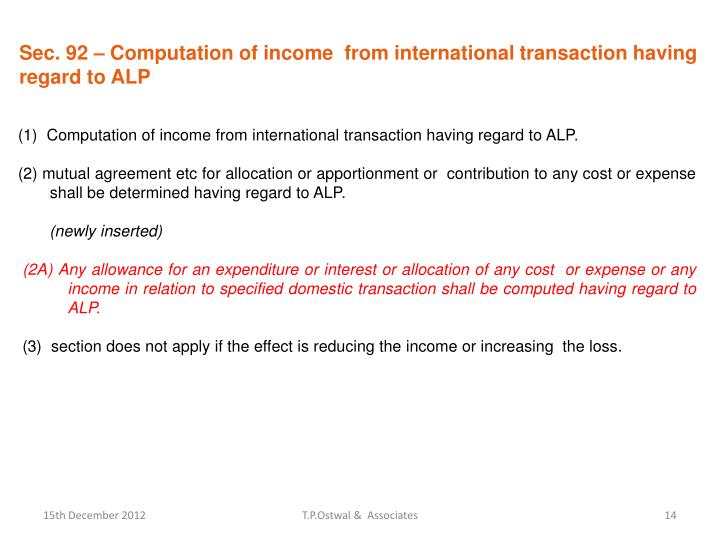 Sec. 92 – Computation of income  from international transaction having regard to ALP