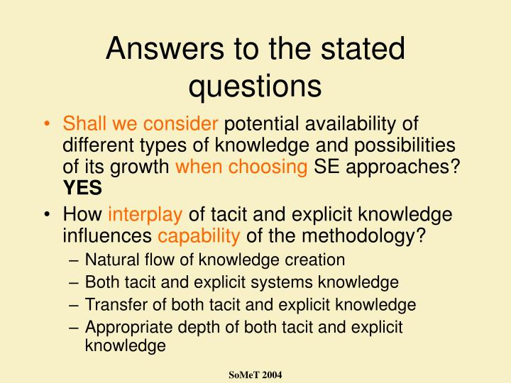 Answers to the stated questions