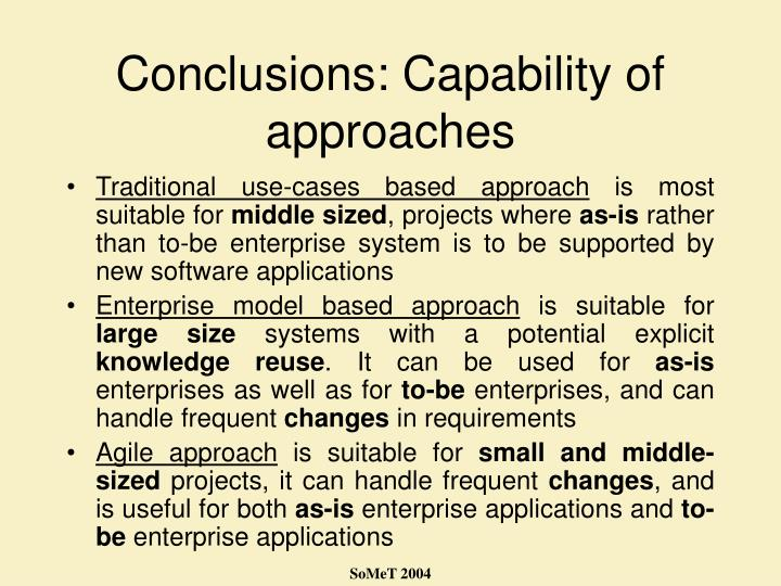 Conclusions: Capability of approaches