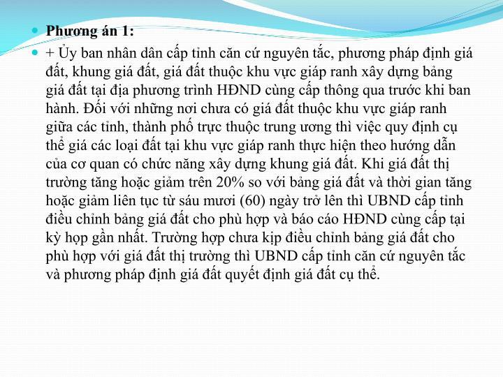 Phng n 1: