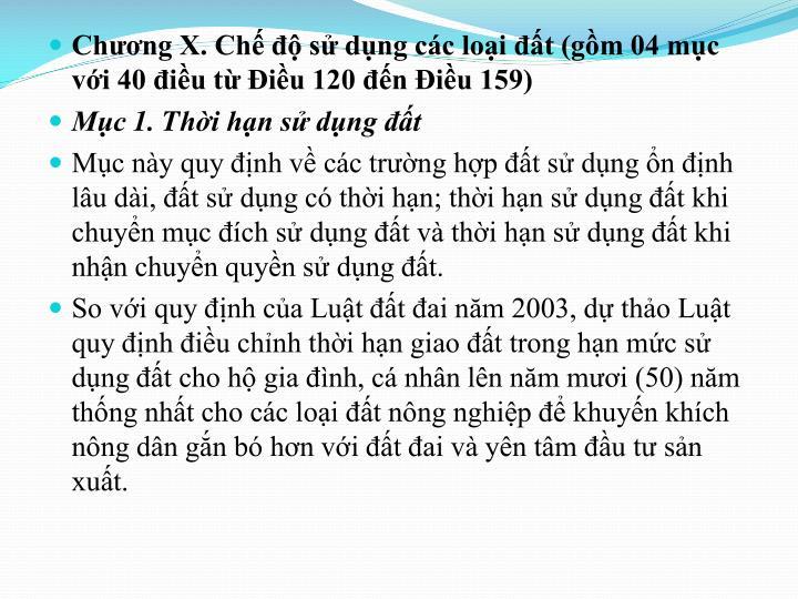 Chương X. Chế độ sử dụng các loại đất (gồm 04 mục với 40 điều từ Điều 120 đến Điều 159)