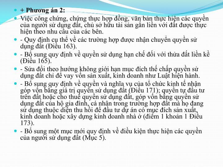 + Phng n 2: