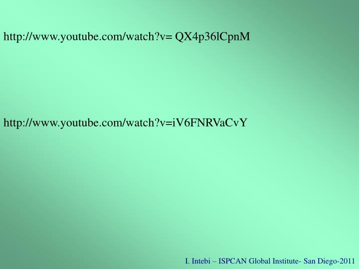 http://www.youtube.com/watch?v= QX4p36lCpnM