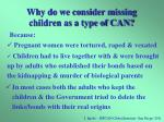 why do we consider missing children as a type of can2
