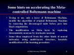 some hints on accelerating the meta controlled boltzmann machine