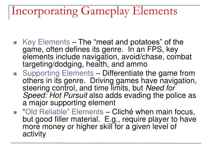 Incorporating Gameplay Elements