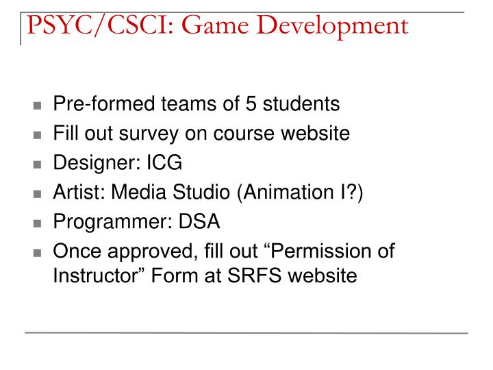 PSYC/CSCI: Game Development