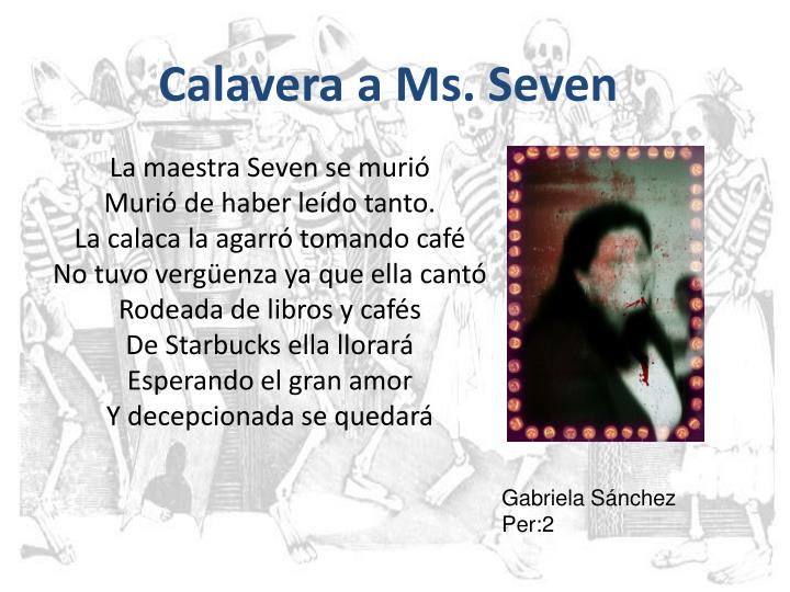 Calavera a Ms. Seven