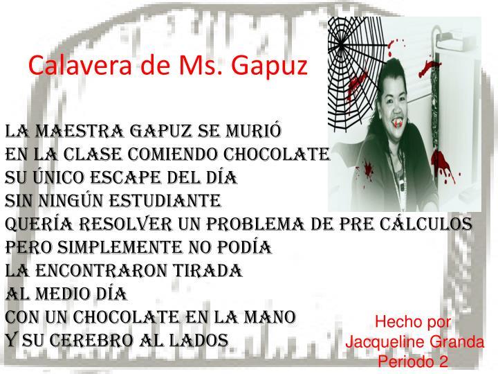 Calavera de Ms. Gapuz