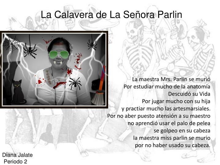 La Calavera de La Señora Parlin