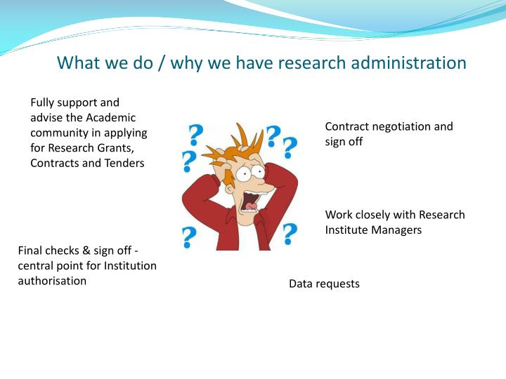 What we do why we have research administration