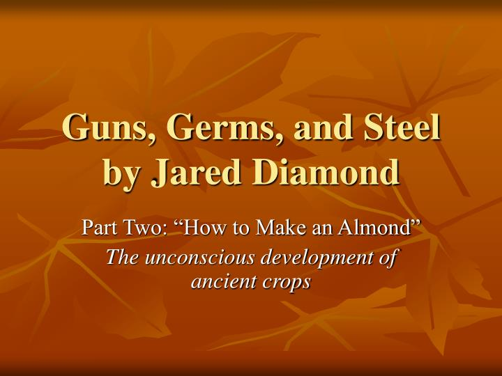 gun germs and steel This is a book summary of guns, germs, and steel by jared diamond read this guns, germs, and steel summary to review key ideas and lessons from the book.