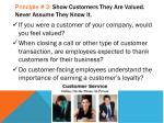 principle 3 show customers they are valued never assume they know it