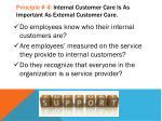 principle 4 internal customer care is as important as external customer care