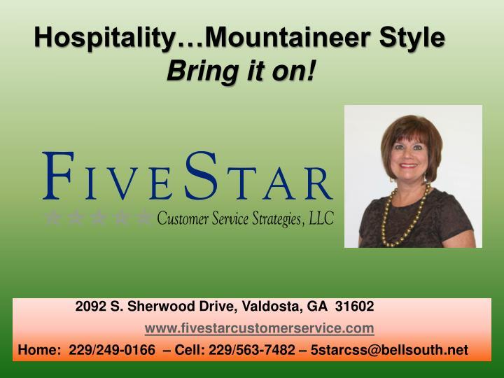 Hospitality…Mountaineer Style