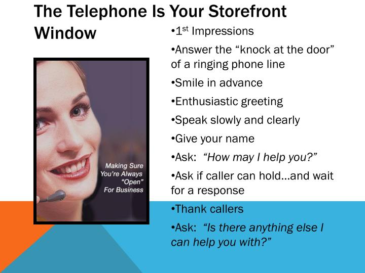 The Telephone Is Your Storefront Window