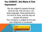 you cannot not make a first impression