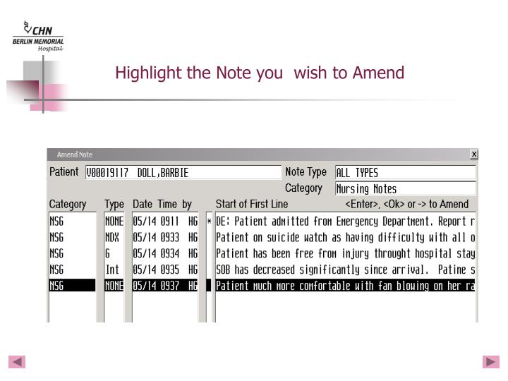 Highlight the Note you  wish to Amend