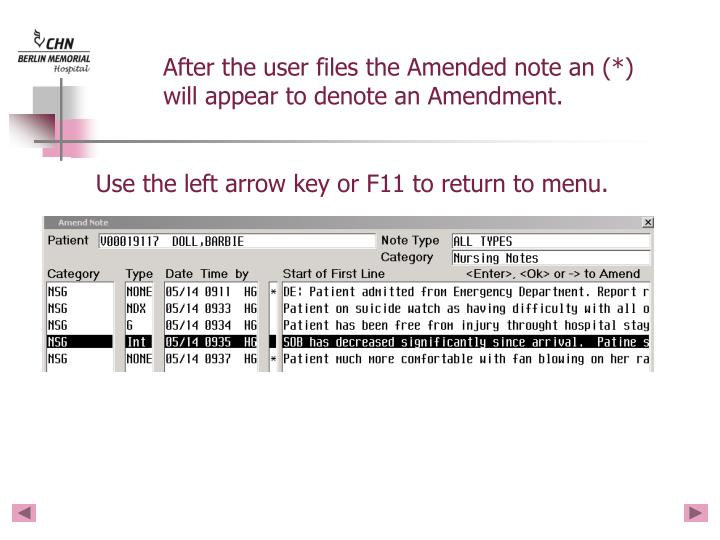 After the user files the Amended note an (*)