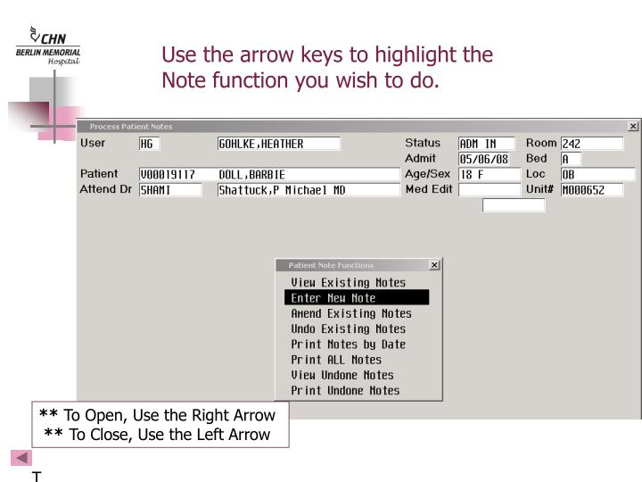 Use the arrow keys to highlight the Note function you wish to do.