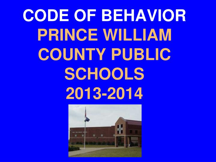 Code of behavior prince william county public schools 2013 2014