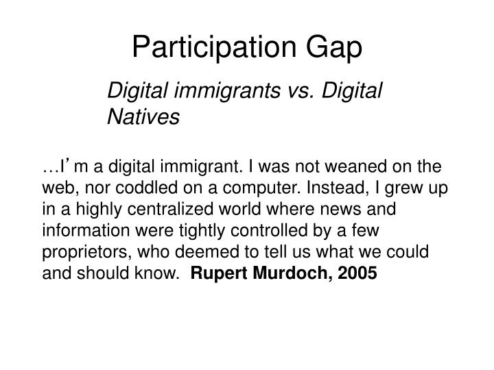 Participation Gap