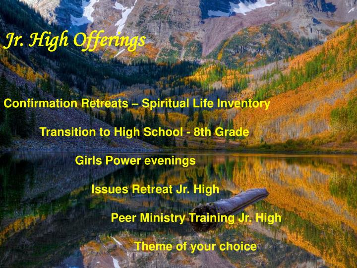 Jr. High Offerings