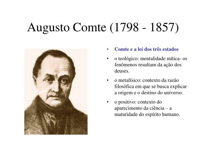 Augusto Comte (1798 - 1857)